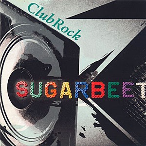 SUGARBEET: Club Rock