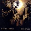 ELECTRIC SILENCE: Blitz of You