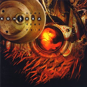 KONKHRA: Come Down Cold