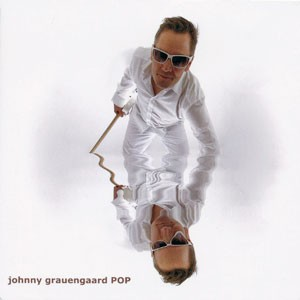 JOHNNY GRAUENGAARD: Pop